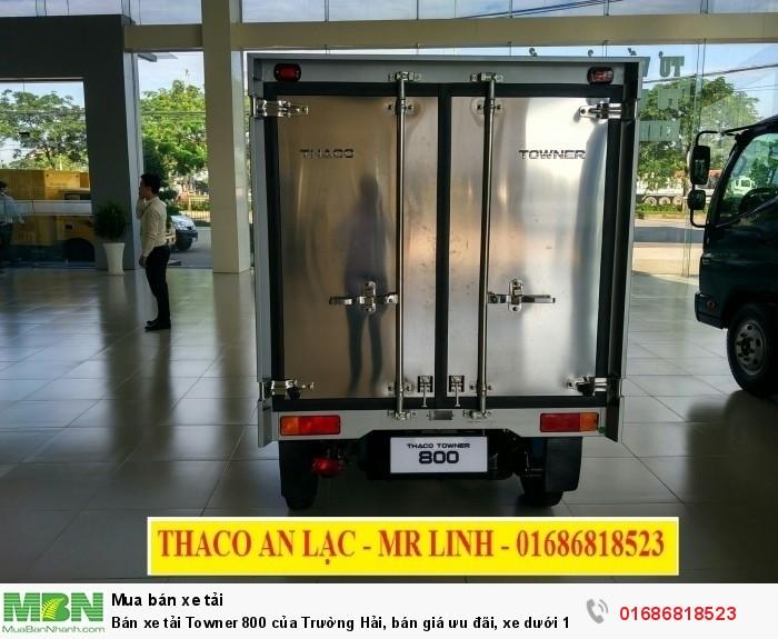 Bán xe tải Towner 800 của Trường Hải, bán giá ưu đãi, xe dưới 1 tấn, có hỗ trợ trả góp 2