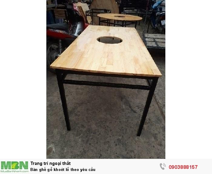Bàn ghế gỗ khoét lỗ theo yêu cầu