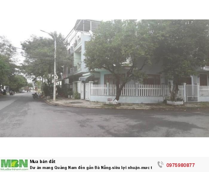 Dư án mang Quảng Nam đến gần Đà Nẵng-siêu lợi nhuận-mưc thanh khoản  khủng nhất hiện nay.
