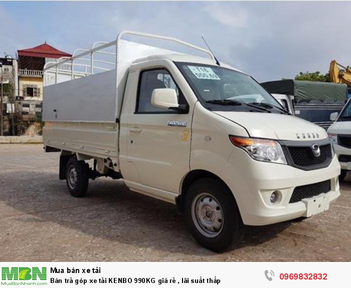 Bán trả góp xe tải KENBO 990KG giá rẻ , lãi suất thấp