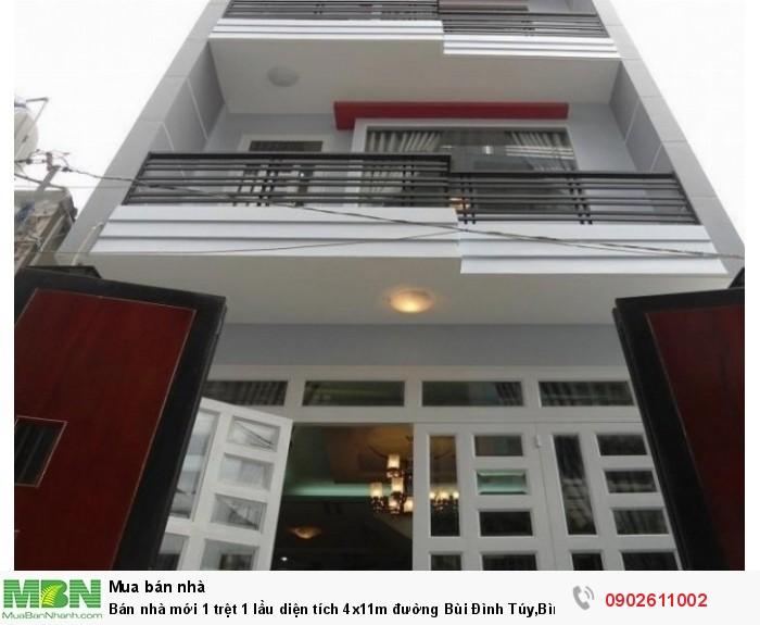 Bán nhà mới 1 trệt 1 lầu diện tích 4x11m đường Bùi Đình Túy,Bình Thạnh
