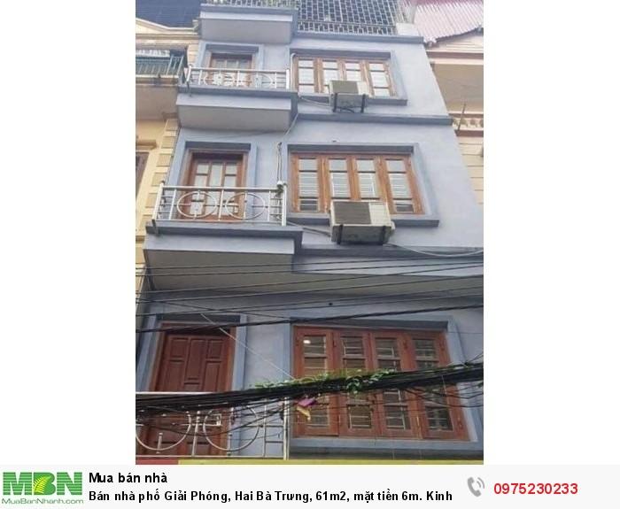 Bán nhà phố Giải Phóng, Hai Bà Trưng, 61m2, mặt tiền 6m. Kinh doanh.