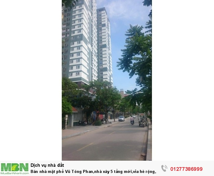 Bán nhà mặt phố Vũ Tông Phan,nhà xây 5 tầng mới,vỉa hè rộng, cách cầu khương đình 50m