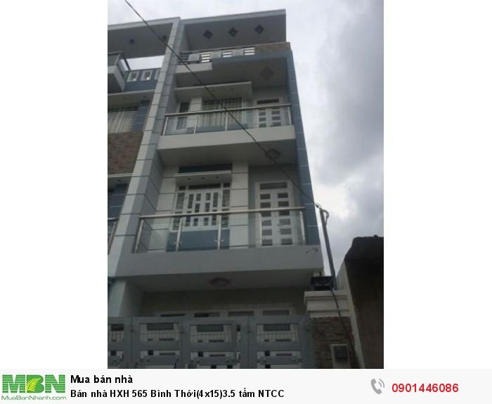 Bán nhà HXH 565 Bình Thới(4x15)3.5 tấm NTCC