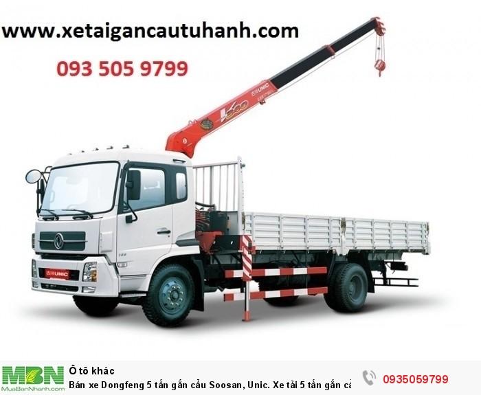 Bán xe Dongfeng 5 tấn gắn cẩu Soosan, Unic. Xe tải 5 tấn gắn cẩu Unic, Soosan, Atom