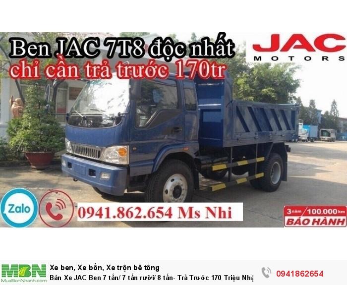 Bán Xe JAC Ben 7 tấn/ 7 tấn rưỡi/ 8 tấn- Trả Trước 170 Triệu Nhận Xe - Thủ Tục Đơn Giản Tại Ô Tô Tây Đô 0