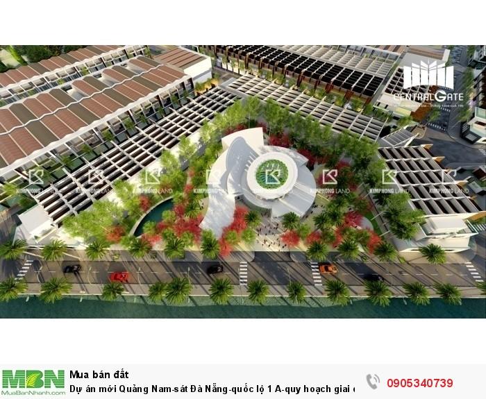 Dự án mới Quảng Nam-sát Đà Nẵng-quốc lộ 1 A-quy hoạch giai đoạn 1