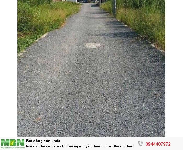 Bán đát thổ cư hẻm 218 đường nguyễn thông, p. an thới, q. bình thủy