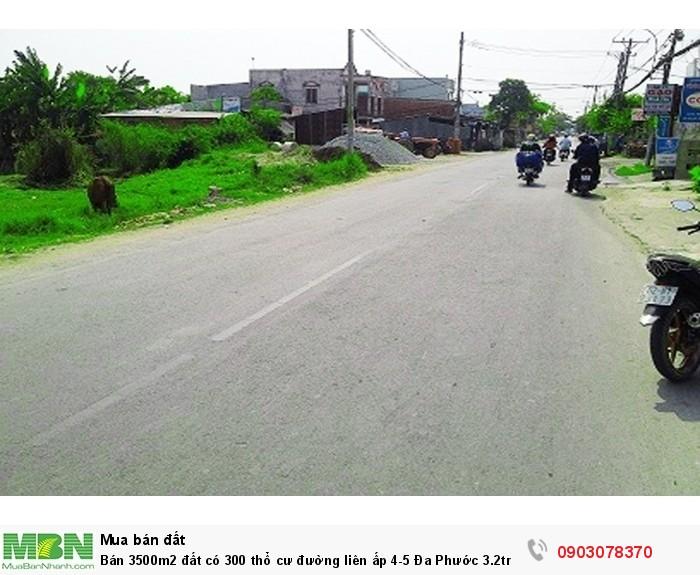 Bán 3500m2  đất có 300 thổ cư đường liên ấp 4-5 Đa Phước