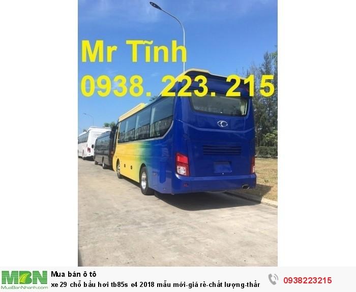 Xe 29 chỗ bầu hơi tb85s e4 2019 mẫu mới-giá rẻ-chất lượng-thẩm mỹ-giao nhanh tại Sài Gòn 1