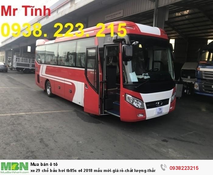 Xe 29 chỗ bầu hơi tb85s e4 2019 mẫu mới-giá rẻ-chất lượng-thẩm mỹ-giao nhanh tại Sài Gòn 6