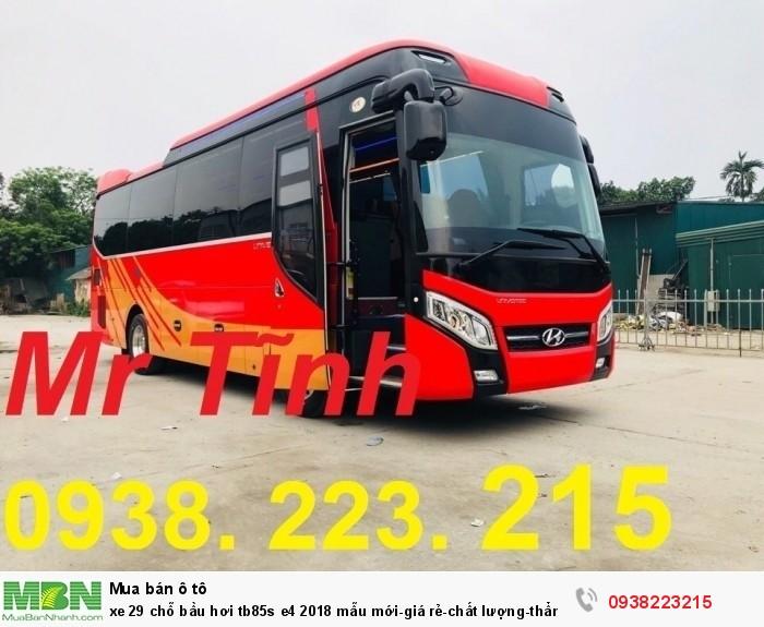 Xe 29 chỗ bầu hơi tb85s e4 2019 mẫu mới-giá rẻ-chất lượng-thẩm mỹ-giao nhanh tại Sài Gòn 8