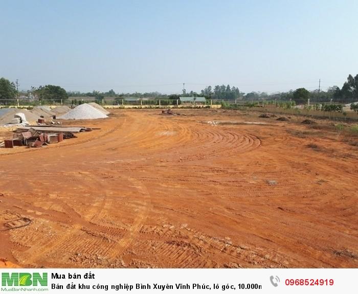 Bán đất khu công nghiệp Bình Xuyên Vĩnh Phúc, lô góc, 10.000m2 đến 20.500m2