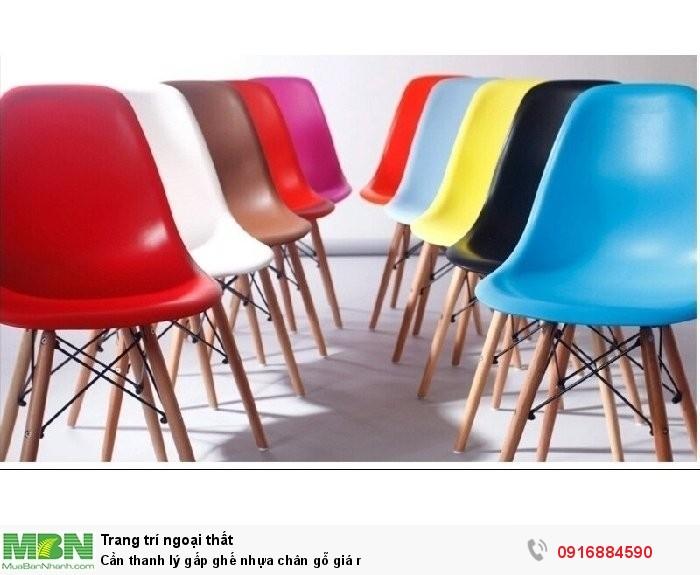Cần thanh lý gấp ghế  nhựa chân gỗ giá rẻ