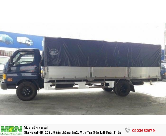 Giá xe tải HD120SL 8 tấn thùng 6m2, Mua Trả Góp Lãi Suất Thấp 0