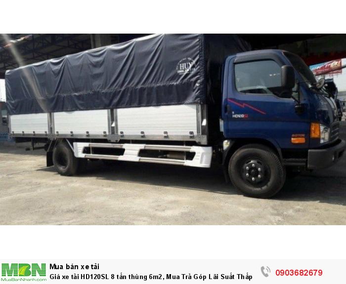 Giá xe tải HD120SL 8 tấn thùng 6m2, Mua Trả Góp Lãi Suất Thấp 2