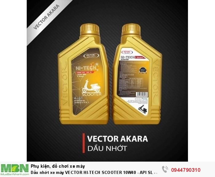 Dầu nhớt xe máy VECTOR HI-TECH SCOOTER 10W40 - API SL - JASO MB - 946ml