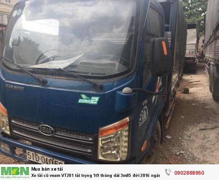 Xe tải cũ veam VT201 tải trọng 1t9 thùng dài 3m85 đời 2016 ngân hàng thanh lý 0