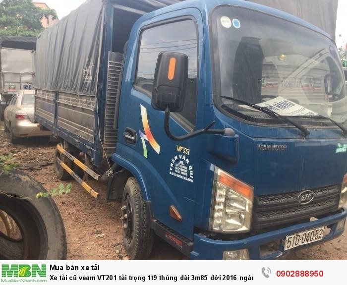 Xe tải cũ veam VT201 tải trọng 1t9 thùng dài 3m85 đời 2016 ngân hàng thanh lý 1