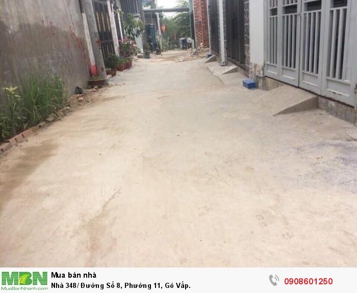 Nhà 348/ Đường Số 8, Phường 11, Gò Vấp.
