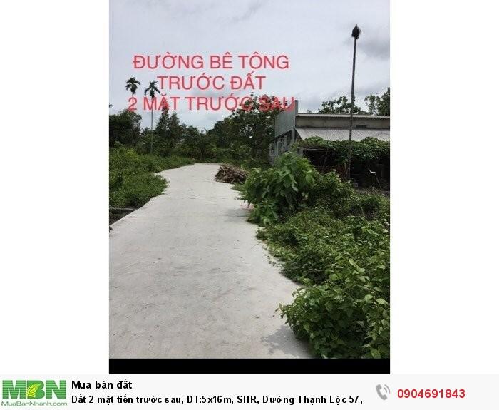 Đất 2 mặt tiền trước sau, DT:5x16m, SHR, Đường Thạnh Lộc 57, Q12