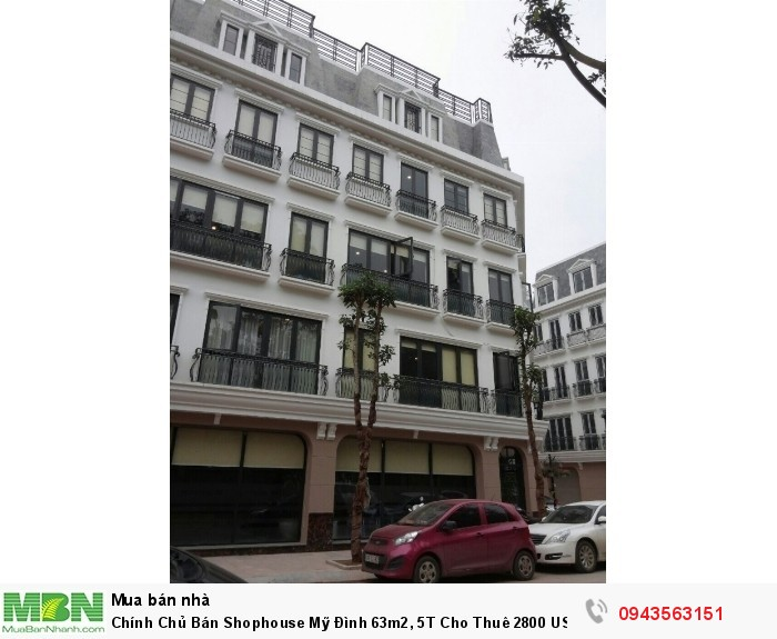 Chính Chủ Bán Shophouse Mỹ Đình 63m2, 5T Cho Thuê 2800 USD/tháng