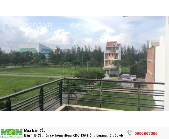 Bán 1 lô đất nền sổ hồng riêng KDC 13A Hồng Quang, lô góc view sông giá 25.5tr, DT 158m2