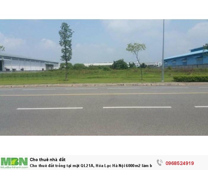 Cho thuê đất trống tại mặt QL21A, Hòa Lạc Hà Nội 6000m2 làm bãi, kho xưởng