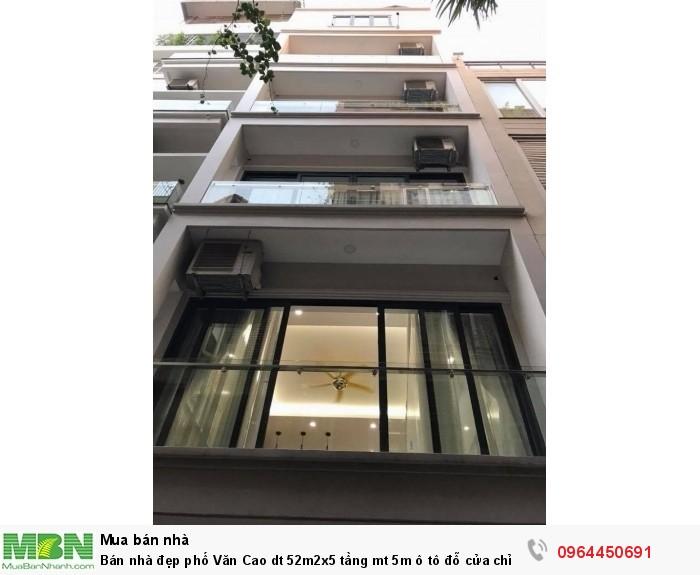 Bán nhà đẹp phố Văn Cao dt 52m2x5 tầng mt 5m ô tô đỗ cửa chỉ 6,2 tỷ