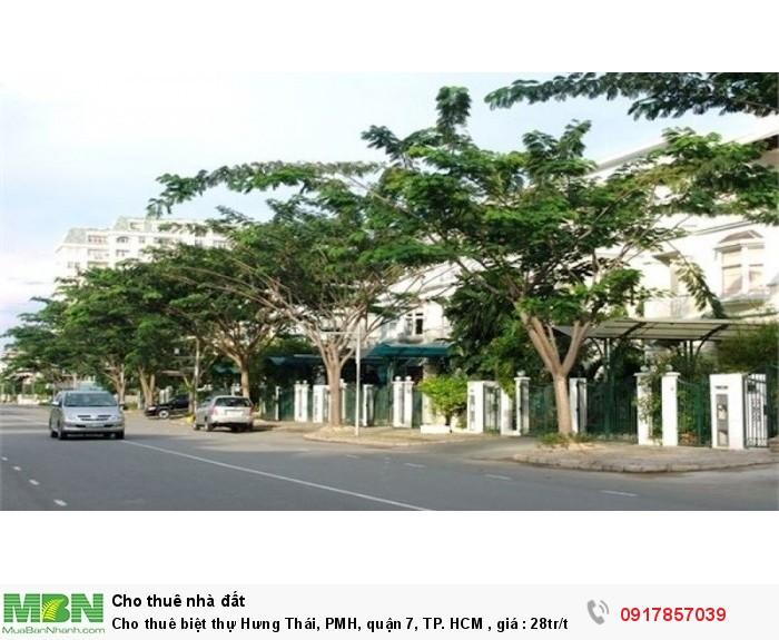 Cho thuê biệt thự Hưng Thái, PMH, quận 7, TP. HCM , giá : 28tr/th