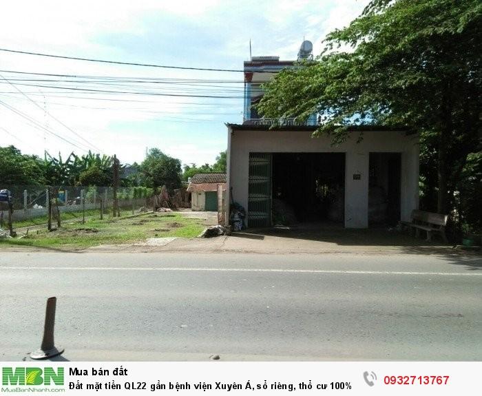 Đất mặt tiền QL22 gần bệnh viện Xuyên Á, sổ riêng, thổ cư 100%