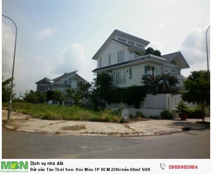 Đất nền Tân Thới Sơn- Hóc Môn-TP HCM 220tr/nền 60m2 SHR