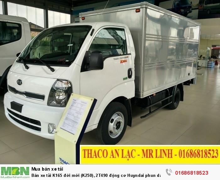 Bán xe tải K165 đời mới (K250), 2T490 động cơ Huyndai phun dầu điện tử, hỗ trợ trả góp 70%