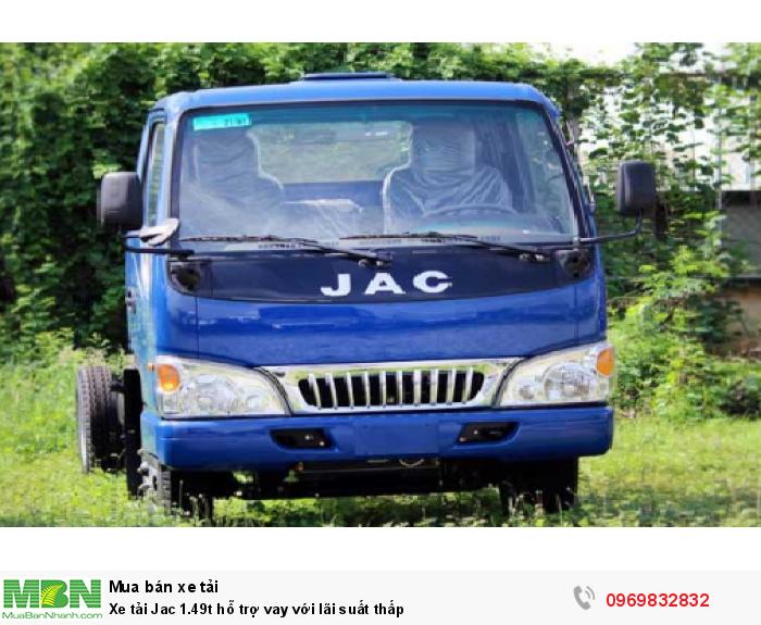 Xe tải Jac 1.49t  hỗ trợ vay với lãi suất thấp