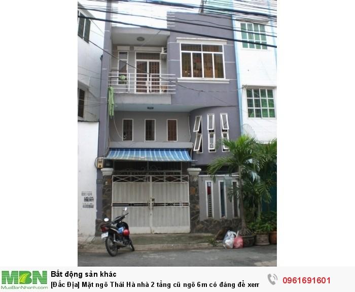 [Đắc Địa] Mặt ngõ Thái Hà nhà 2 tầng cũ ngõ 6m có đáng để xem, Thái Hà, Đống Đa.