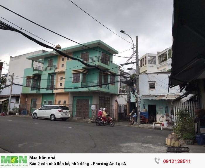Bán 2 căn nhà liền kề, nhà riêng - Phường An Lạc A