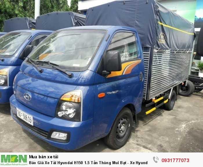 Báo giá xe tải Hyundai H150 thùng mui bạt - Hỗ trợ vay ngân hàng đến 80%