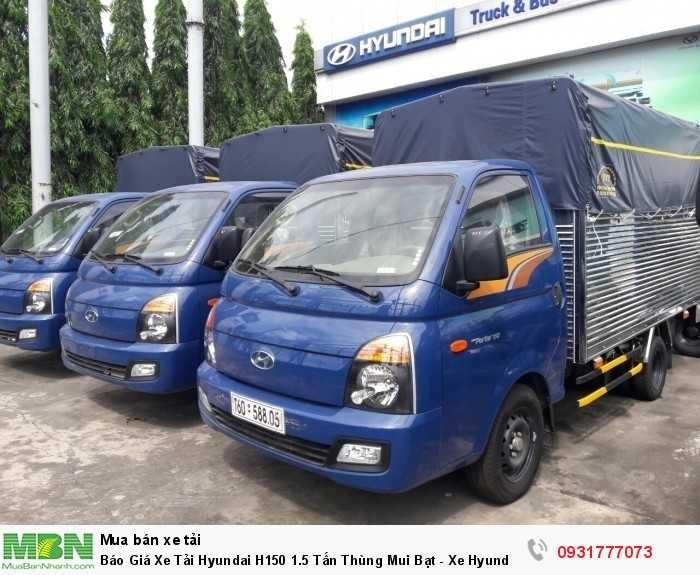 Báo giá xe tải Hyundai H150 thùng mui bạt - Hỗ trợ đăng ký , đăng kiểm ra biển số ở các tỉnh miền tây