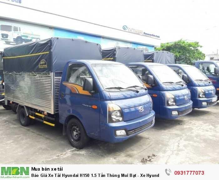 Báo giá xe tải Hyundai H150 thùng mui bạt - Đóng thùng theo yêu cầu của khách hàng
