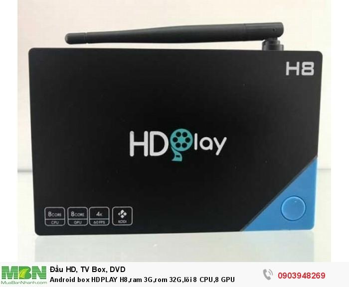Android box HDPLAY H8,ram 3G,rom 32G,lõi 8 CPU,8 GPU, VP9 giúp Quý khách xem được video chất lượng cao mà trước đây với mạng gia đình khó xem được.