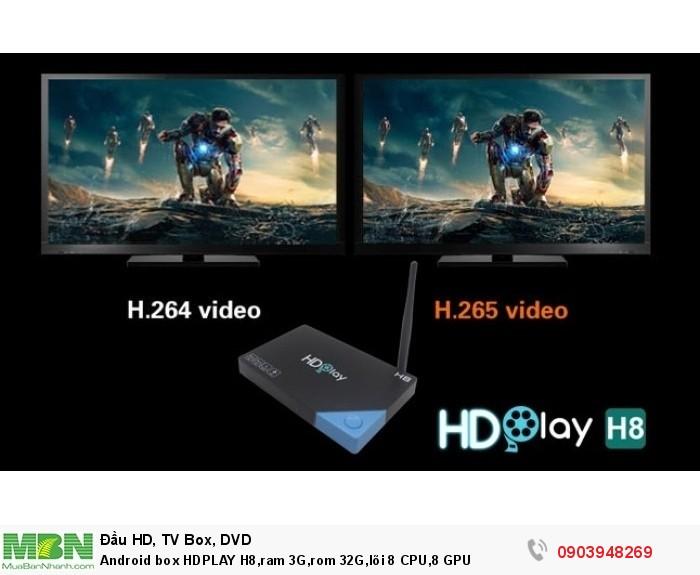 Android box HDPLAY H8,ram 3G,rom 32G,lõi 8 CPU,8 GPU Trang bị chuẩn nén video H.265 với khả năng nén gấp đôi chuẩn nén cũ H.264