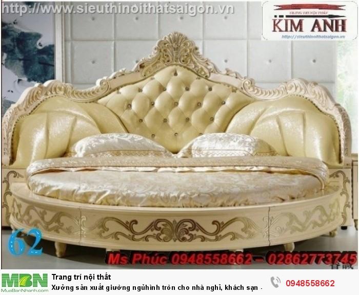 Xưởng sản xuất giường ngủ hình tròn cho nhà nghỉ, khách sạn - nội thất Kim Anh sài gòn7