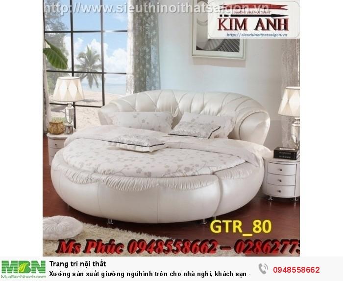 Xưởng sản xuất giường ngủ hình tròn cho nhà nghỉ, khách sạn - nội thất Kim Anh sài gòn24