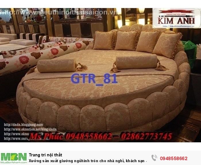 Xưởng sản xuất giường ngủ hình tròn cho nhà nghỉ, khách sạn - nội thất Kim Anh sài gòn25