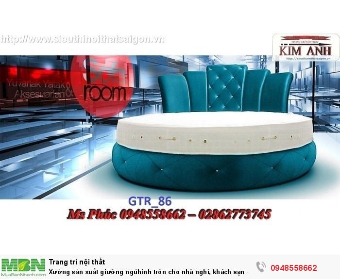 Xưởng sản xuất giường ngủ hình tròn cho nhà nghỉ, khách sạn - nội thất Kim Anh sài gòn30