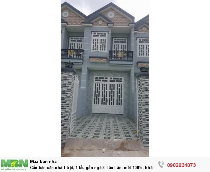 Cần bán căn nhà 1 trệt, 1 lầu gần ngã 3 Tân Lân, mới 100%. Nhà mới sổ hồng riêng giá 1 tỷ 350 triệu