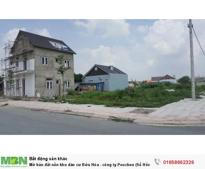 Mở bán đất nền khu dân cư Bửu Hòa - công ty Pouchen (Sổ Hồng Thổ Cư)