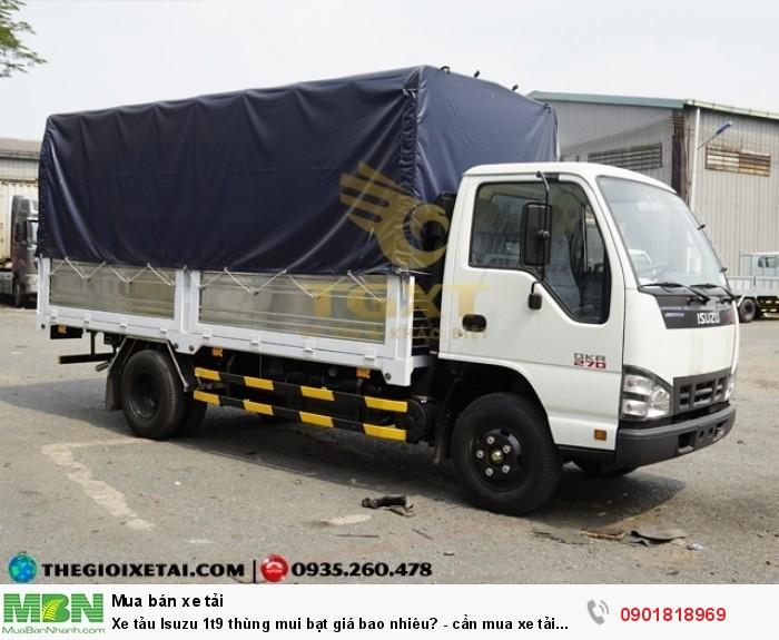 Xe tải Isuzu 1t9 thùng mui bạt giá bao nhiêu?