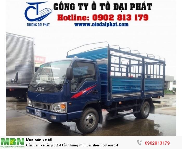 Cần bán xe tải jac 2.4 tấn thùng mui bạt động cơ euro 4 0