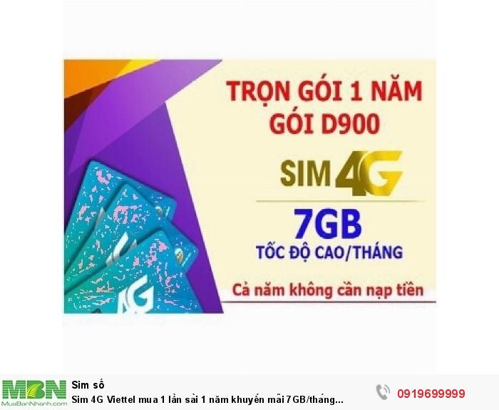 Sim 4G Viettel mua 1 lần sài 1 năm khuyến mãi 7GB/tháng trong suốt 1 năm không cần nạp tiền0